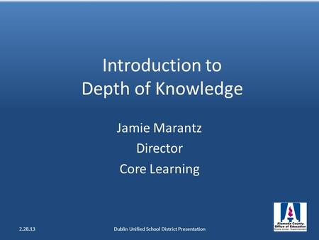 Introduction to Depth of Knowledge