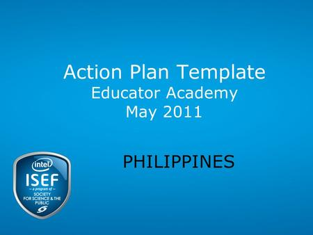 Action Plan Template Educator Academy May 2011 PHILIPPINES.