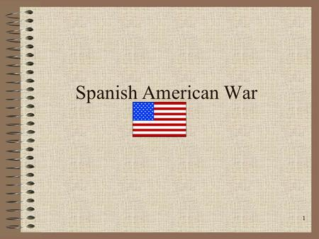 1 Spanish American War. 2 Overview  Causes  Message to Garcia-    Leaders  Timeline-Events.
