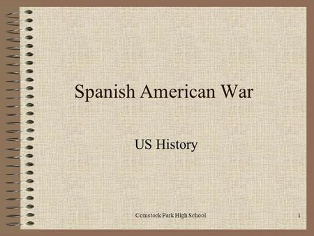 Spanish American War US History Comstock Park High School1.