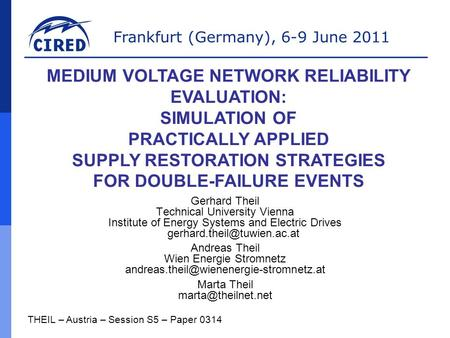 Frankfurt (Germany), 6-9 June 2011 Gerhard Theil Technical University Vienna Institute of Energy Systems and Electric Drives