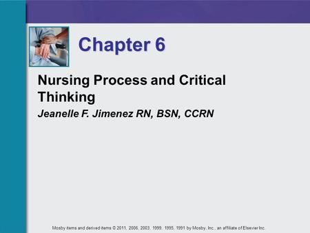 Chapter 6 Nursing Process and Critical Thinking
