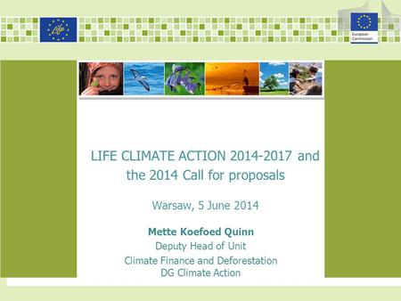 LIFE CLIMATE ACTION and the 2014 Call for proposals