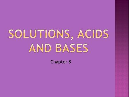 Solutions, Acids and Bases