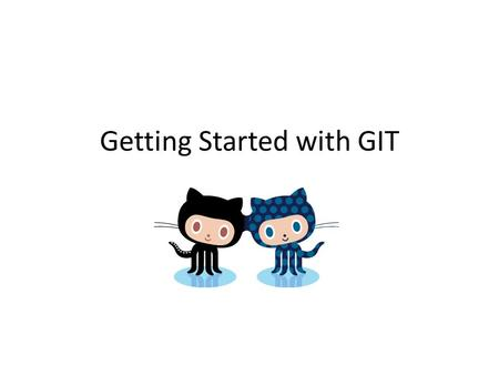 Getting Started with GIT. Basic Navigation cd means change directory cd.. moves you up a level cd dir_name moves you to the folder named dir_name A dot.
