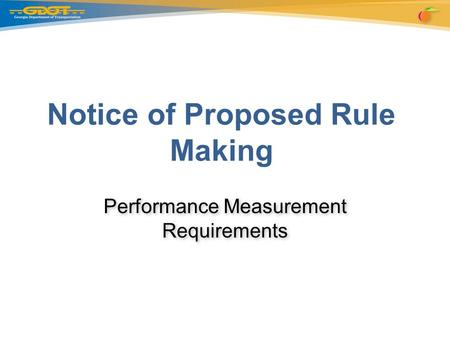 Performance Measurement Requirements Notice of Proposed Rule Making.