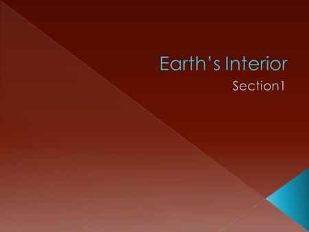 Earth's Interior Section1.