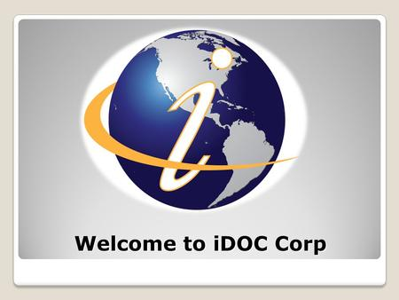 Welcome to iDOC Corp. DocHost Solution Online Document Management DocHost 14 Day Free Trial www.iDocHost.com.