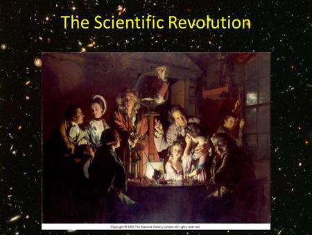 The Scientific Revolution. Overview The Scientific Rev. began in the 16 th century and accelerated for the next two. Led to a rethinking of religious.
