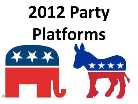 2012 Party Platforms. God This platform had all mentions of God removed and then added one reference at the end of the process This platform has 12 references.