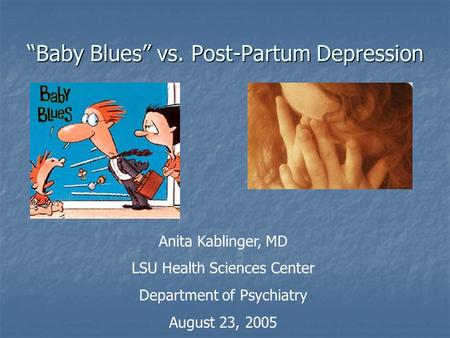 """Baby Blues"" vs. Post-Partum Depression"