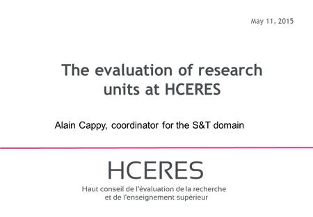 The evaluation of research units at HCERES