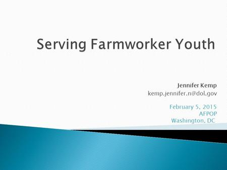 Serving Farmworker Youth