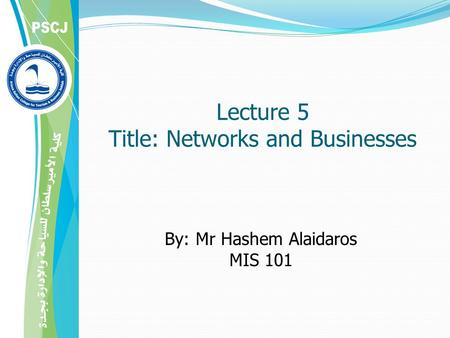 Lecture 5 Title: Networks and Businesses