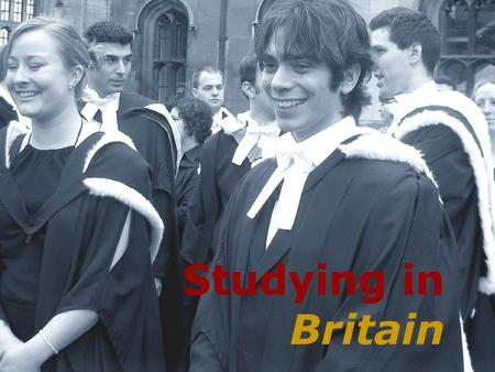 Studying in Britain.
