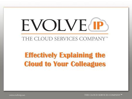 Effectively Explaining the Cloud to Your Colleagues.