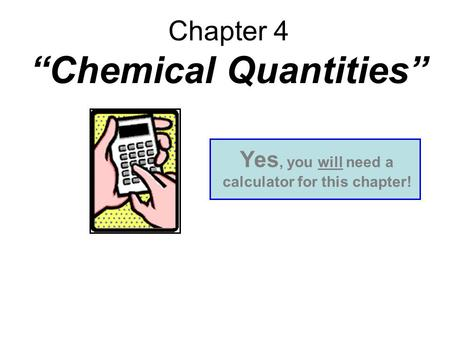 "Chapter 4 ""Chemical Quantities"""