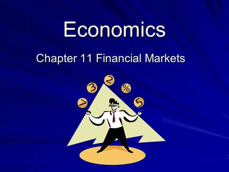 Chapter 11 Financial Markets