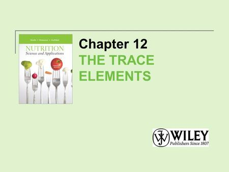 Chapter 12 THE TRACE ELEMENTS