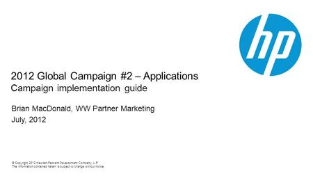 copyright 2012 hewlett packard development company l p the rh slideplayer com Brand Strategy Corporate Brand Guidelines.pdf