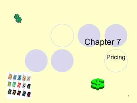 Chapter 7 Pricing.