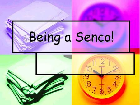 Being a Senco!. What is the core purpose of being a Senco?