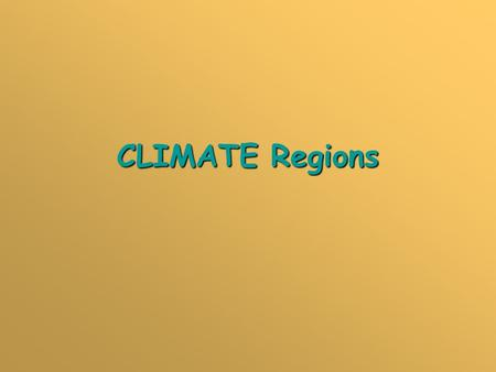 CLIMATE Regions.