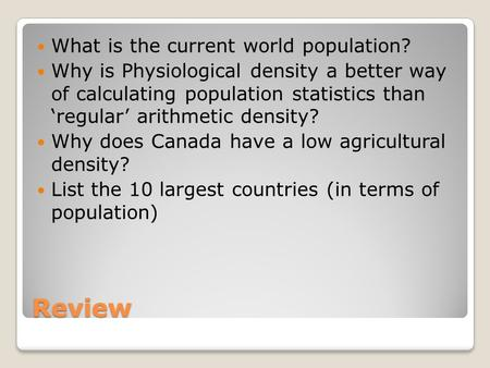 Review What is the current world population?