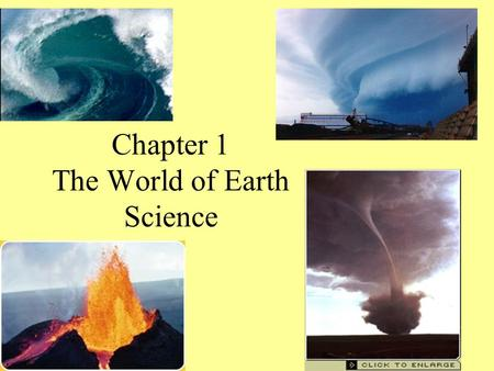 Chapter 1 The World of Earth Science