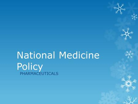 National Medicine Policy