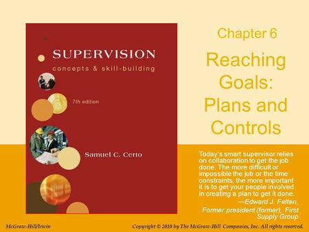 Reaching Goals: Plans and Controls