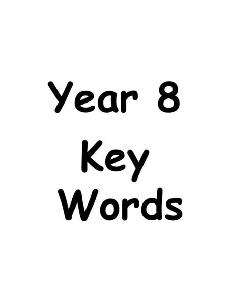 Year 8 Key Words.