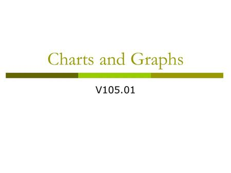 Charts and Graphs V105.01.