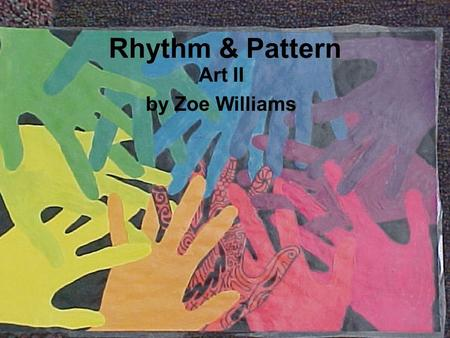Rhythm & Pattern Art II by Zoe Williams. Rhythm and pattern are two of the…