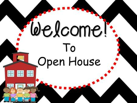 Welcome! To Open House Conduct Clip Chart E= Excellent Behavior Always on task, participating, and following directions. Does not have to be reminded.