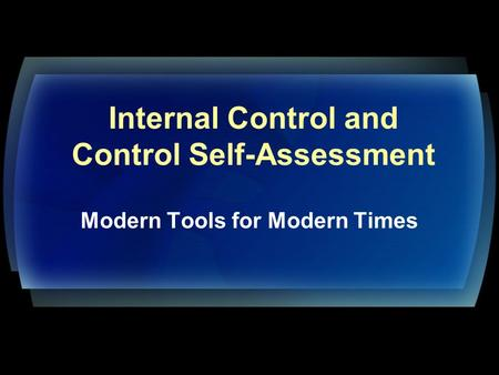 Internal Control and Control Self-Assessment