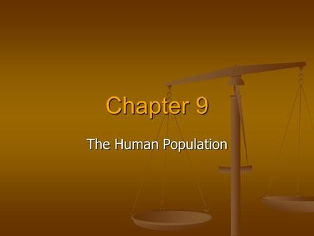 Chapter 9 The Human Population.