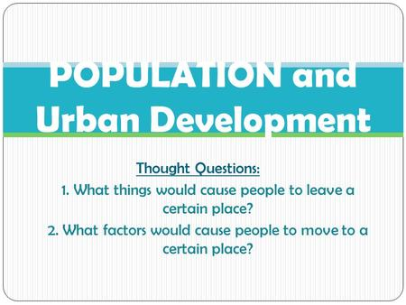POPULATION and Urban Development