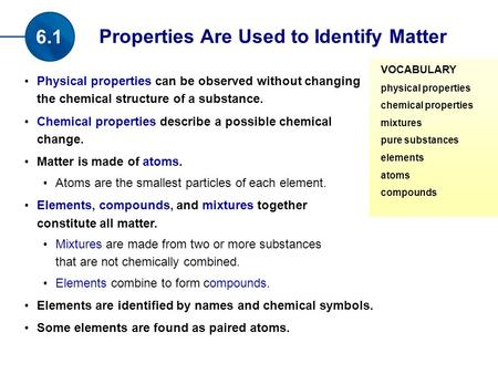 Properties Are Used to Identify Matter