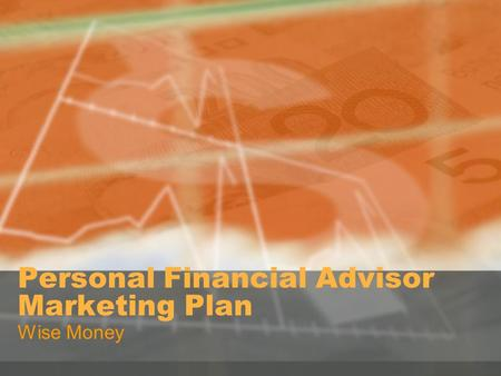 Personal Financial Advisor Marketing Plan Wise Money.