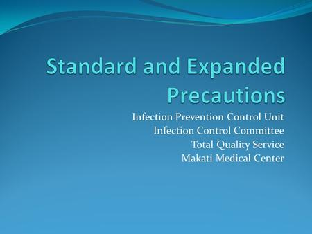 Standard and Expanded Precautions