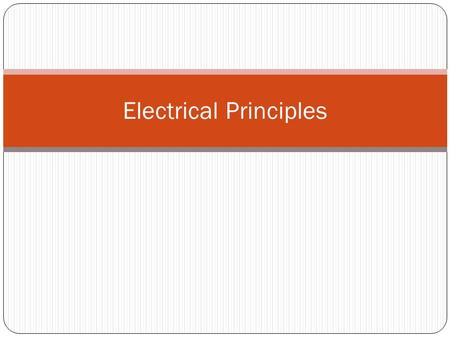 Electrical Principles. There are two main types of energy: kinetic and potential. Kinetic energy is energy of motion. Any object or particle that is <strong>moving</strong>.