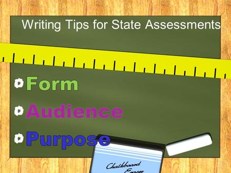 Writing Tips for State Assessments. Types of Writing.