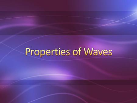 A wave is the motion of a disturbance. Particles of a wave vibrate around an equilibrium position.