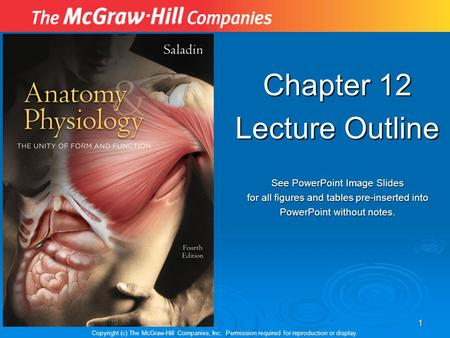 Chapter 12 Lecture Outline See PowerPoint Image Slides