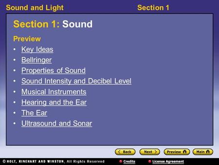 Section 1: Sound Preview Key Ideas Bellringer Properties of Sound