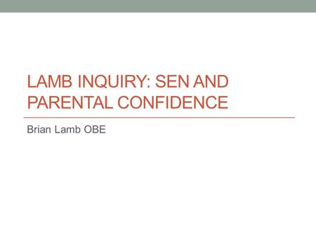 Lamb Inquiry: SEN and Parental Confidence