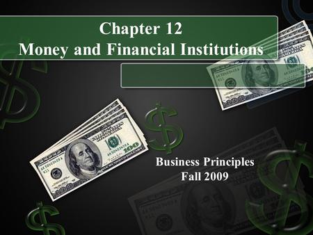 Chapter 12 Money and Financial Institutions