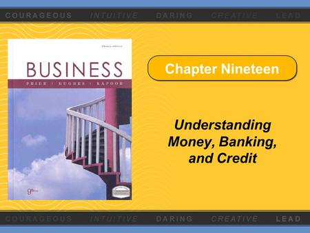 Chapter Nineteen Understanding Money, Banking, and Credit.