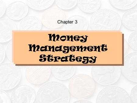 Money Management Strategy